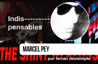 Indispensables - Marcel Pey por ferran destemple